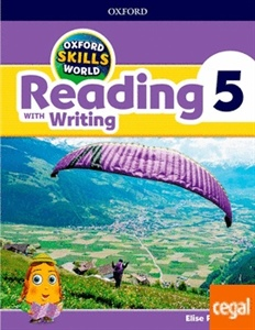 OXFORD SKILLS WORLD: READING WITH WRITING. 5