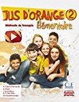 JUS D`ORANGE 2 Méthode de franÇais